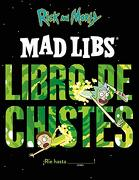 Rick y Morty. Mad Libs. Libro de Chistes