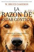 La Razon de Estar Contigo - W. Bruce Cameron - Penguin Random House Grupo Editorial Sa De Cv