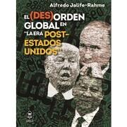 """(Des)Orden Global en """"la era Post-Estados Unidos"""", el"""