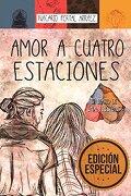 Amor a Cuatro Estaciones: El Diario de una Ilusión - Nacarid Portal Arráez - CreateSpace Independent Publishing Platform