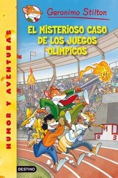 portada El Misterioso Caso de los Juegos Olimpicos. Geronimo Stilton