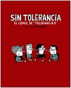 Sin Tolerancia - Malaimagen (Guillermo Galindo) - Reservoir Books