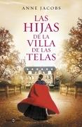 Las Hijas de las Villa de las Telas (la Villa de las Telas #2) - Anne Jacobs - Plaza & Janés