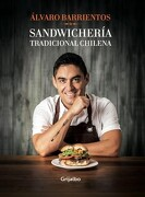 Sandwicheria Tradicional Chilena - Alvaro Barrientos - Grijalbo
