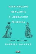 Patriarcado, Mercantil y Liberacion Femenina - Gabriel Salazar - Debate