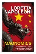Maonomics - Loretta Napoleoni - Paidos