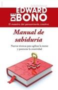 Manual de Sabiduria - Edward De Bono - Paidos
