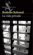 Vida Privada Seix Barral - Rabanal Rodolfo - Planeta