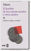 Hombre de los Cuarenta Escudos y Otros c (Biblioteca Edaf) - Voltaire - Edaf