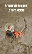 La Hora Violeta - Sergio Del Molino - Random House