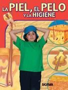 La Piel, el Pelo y la Higiene - Sigmar - Sigmar