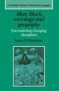 Marc Bloch, Sociology and Geography (libro en Inglés) - Susan W. Friedman - Cambridge University Press