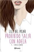 Prohibido Salir con Adela - Lily Del Pilar - Planeta