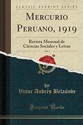 Mercurio Peruano, 1919, Vol. 3: Revista Mensual de Ciencias Sociales y Letras (Classic Reprint)