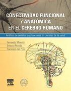 Conectividad Funcional y Anatómica en el Cerebro Humano (+ Studentconsult en Español) - F. Maestu - Elsevier
