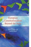 European Constitutionalism Beyond the State (libro en Inglés) - J. H. H. (Edt) Weiler - Cambridge University Press