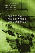 Practical Psychiatric Epidemiology (Oxford Medical Publications) (libro en Inglés) - Prince, Martin,Stewart, Robert,Ford, Tamsin,Hotopf, Matthew - Oxford University Press