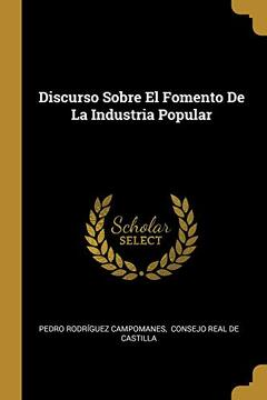 portada Discurso Sobre el Fomento de la Industria Popular