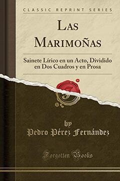 portada Las Marimoñas: Sainete Lírico en un Acto, Dividido en dos Cuadros y en Prosa (Classic Reprint)