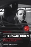 Usted Sabe Quien. Notas Sobre el Homicidio de Viviana Haeger (libro en Español) - Rodrigo Fluxa - Catalonia