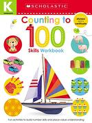 Kindergarten Skills Workbook: Counting to 100 (Scholastic Early Learners) (libro en Inglés)