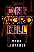 One Word Kill (Impossible Times) (libro en Inglés)