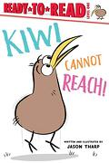 Kiwi Cannot Reach! (Ready-To-Read, Level 1) (libro en Inglés)