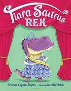 Tiara Saurus rex (libro en Inglés)