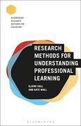 Research Methods for Understanding Professional Learning (Bloomsbury Research Methods for Education) (libro en Inglés)
