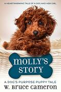 Molly's Story: A Dog's Purpose Puppy Tale (libro en Inglés)