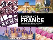 Lonely Planet Experience France (Travel Guide) (libro en Inglés)