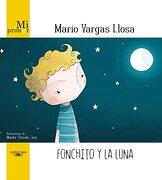 Fonchito y la Luna - Mario Vargas Llosa - Alfaguara Infantil