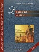 Lexicologia Juridica - Carlos I. Muñoz Rocha - Oxford University Press Mexico S.A