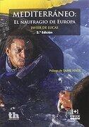 Mediterráneo: El Naufragio de Europa - Javier De Lucas - Tirant Humanidades