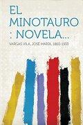 El Minotauro: Novela.
