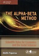 The Alphabeta Method. Scientific Rules for Economics and the Social Sciences (libro en Inglés)