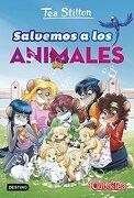 Salvemos a los Animales - Tea Stilton - Destino Infantil & Juvenil