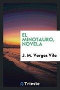 El Minotauro, Novela