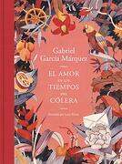 El Amor en los Tiempos del Cólera (Edición Ilustrada) - Gabriel García Márquez - Literatura Random House