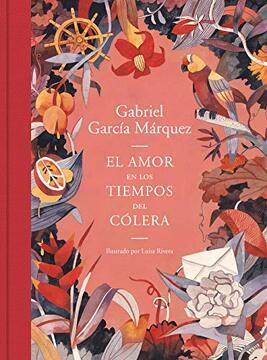 portada El Amor en los Tiempos del Cólera (Edición Ilustrada)