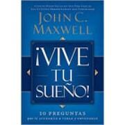 Vive tu Sueño - John C. Maxwell - Grupo Nelson
