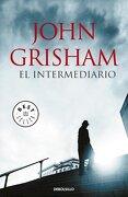 El Intermediario - John Grisham - Debolsillo
