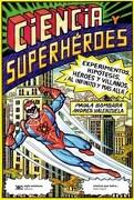 Ciencia y Superheroes - Andrés Valenzuela,Paula Bombara - Siglo Xxi Argentina
