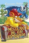 El Misterio del ojo de Esmeralda (Geronimo Stilton) - Geronimo Stilton - Destino Infantil & Juvenil