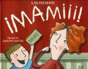 Mamà! (Álbumes Ilustrados) - Ilan Brenman - Algar