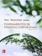 Fundamentos de Finanzas Corporativas - Stephen Ross; Randolph Westerfield; N/A Bradford - Mcgraw-Hill
