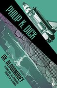 Dr. Bloodmoney - Philip K. Dick - Booket