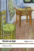 Cartas a Theo - Vincent Van Gogh - Alianza