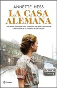 La Casa Alemana - Annette Hess - Planeta