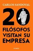20 Filósofos Visitan su Empresa - Carlos Sandoval - Conecta